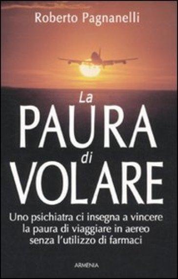 La paura di volare - Roberto Pagnanelli | Jonathanterrington.com