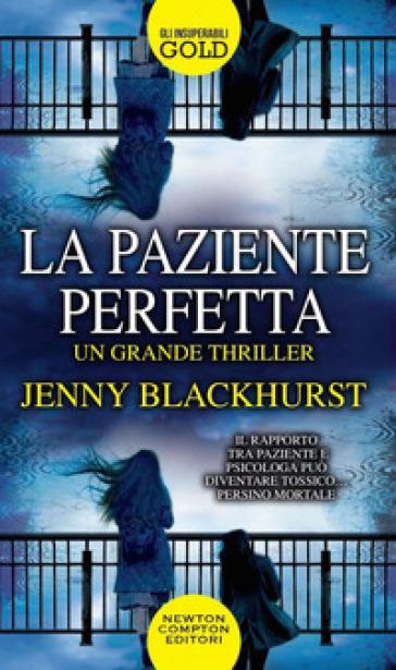 La paziente perfetta - Jenny Blackhurst |