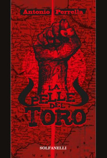 La pelle del toro - Antonio Perrella   Kritjur.org