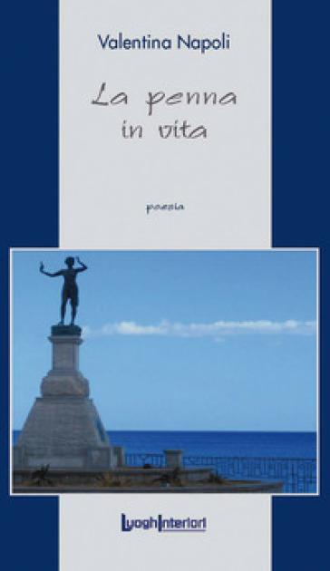 La penna in vita - V. Napoli |