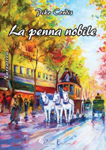 La penna nobile - Piko Cordis |