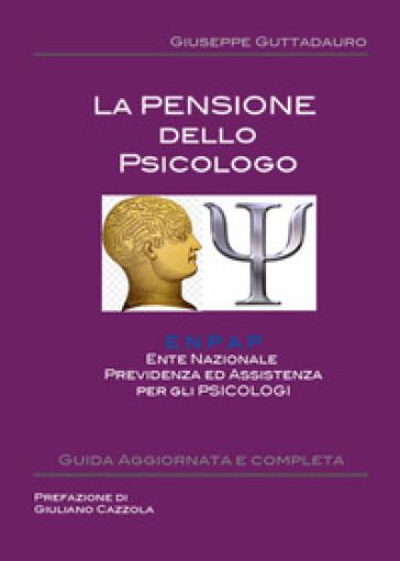 La pensione dello psicologo - Giuseppe Guttadauro  