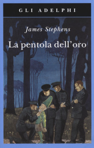 La pentola dell'oro - James Stephens |