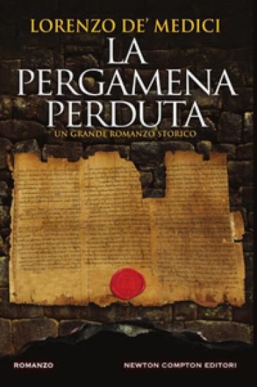 La pergamena perduta - Lorenzo de' Medici | Jonathanterrington.com