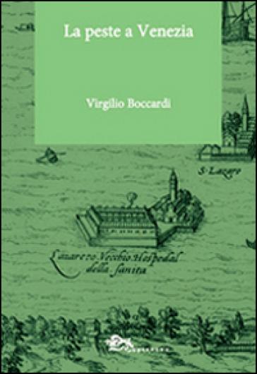 La peste a Venezia - Virgilio Boccardi |