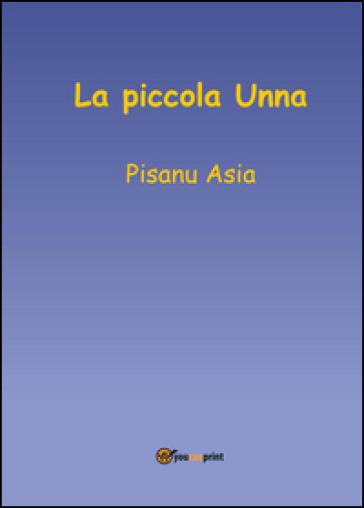 La piccola Unna - Asia Pisanu |