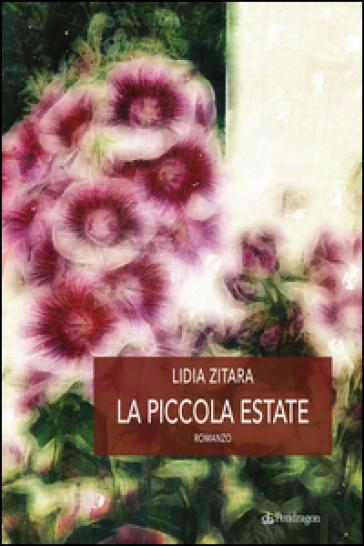 La piccola estate - Lidia Zitara   Kritjur.org