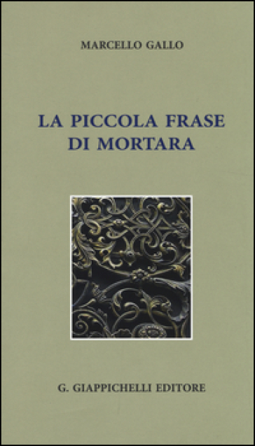 La piccola frase di Mortara - Marcello Gallo  