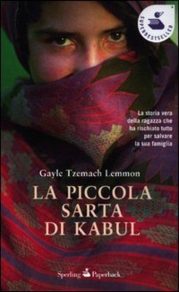 La piccola sarta di Kabul - Gayle Tzemach Lemmon |