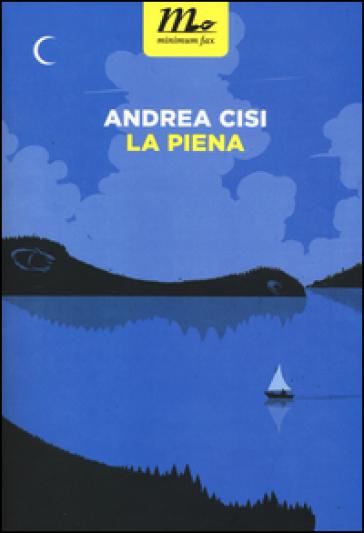 La piena - Andrea Cisi | Kritjur.org