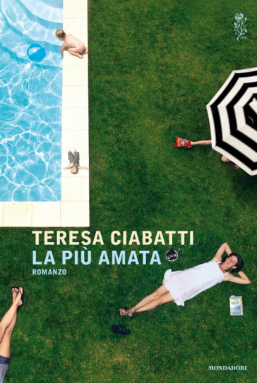 La più amata - Teresa Ciabatti   Thecosgala.com