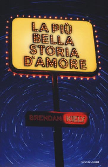 La più bella storia d'amore - Brendan Kiely | Thecosgala.com
