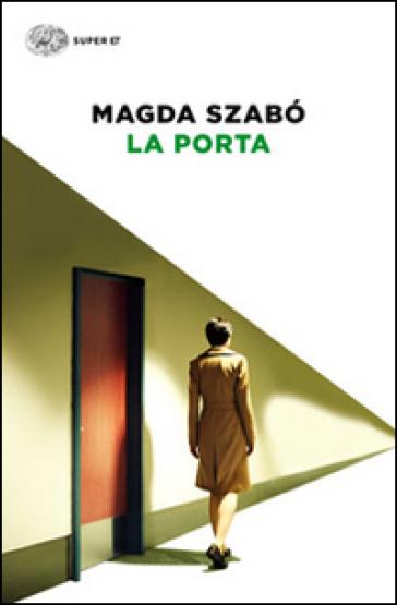 La porta - Magda Szabo  