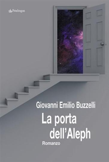 La porta dell'Aleph - Giovanni E. Buzzelli | Kritjur.org