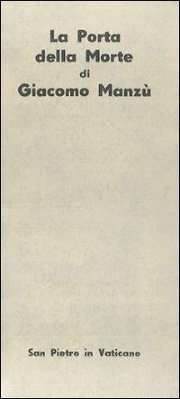 «La porta della morte» di Giacomo Manzù, San Pietro in Vaticano - Giuseppe Sandri   Jonathanterrington.com