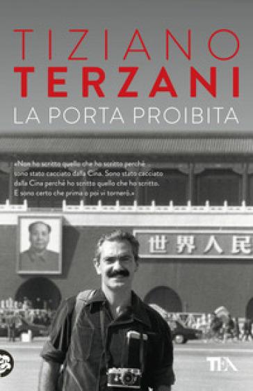 La porta proibita - Tiziano Terzani |