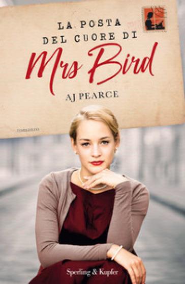 La posta del cuore di Mrs Bird - A. J. Pearce |