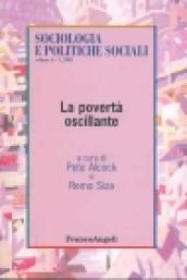 La povertà oscillante