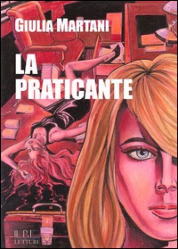 La praticante - Giulia Martani |