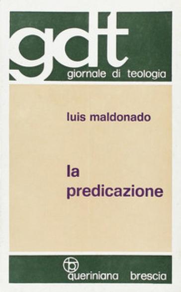 La predicazione - Luis Maldonado   Kritjur.org