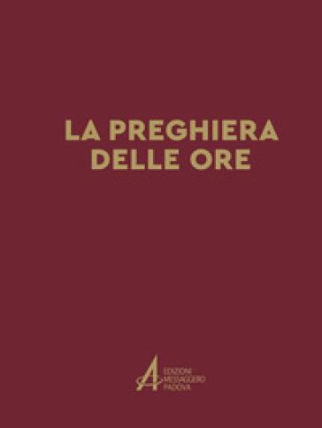 La preghiera delle ore - C. Fillarini |