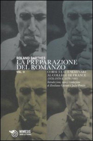 La preparazione del romanzo - Roland Barthes |
