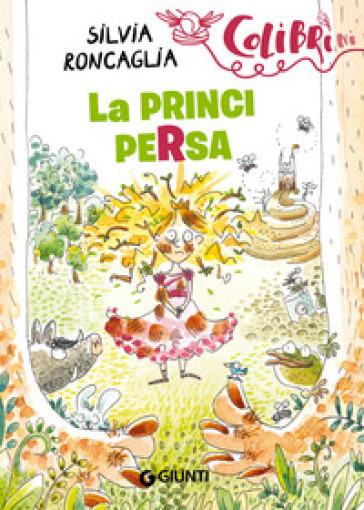 La principersa - Silvia Roncaglia pdf epub