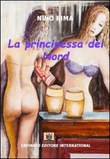 La principessa del Nord - NINO RIMA |