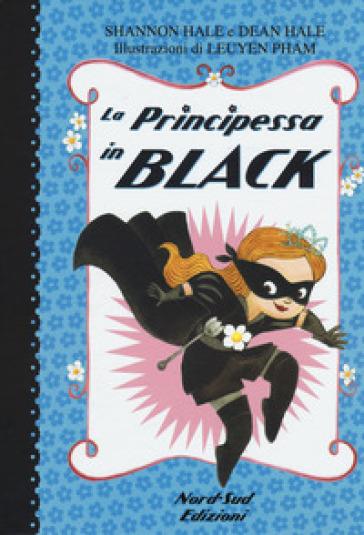 La principessa in black - Shannon Hale |