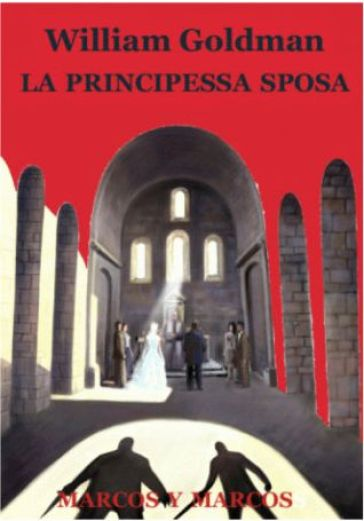 La principessa sposa - William Goldman | Kritjur.org