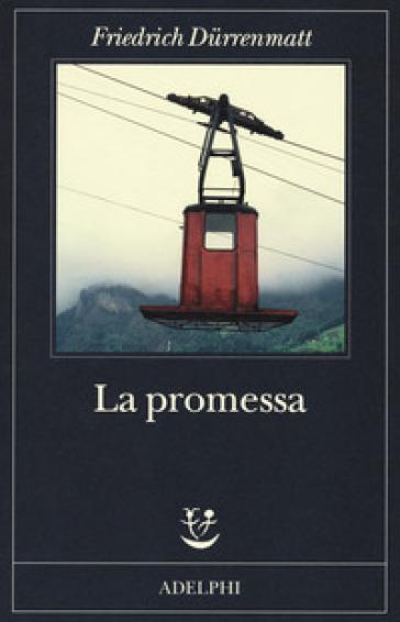 La promessa - Friedrich Durrenmatt |