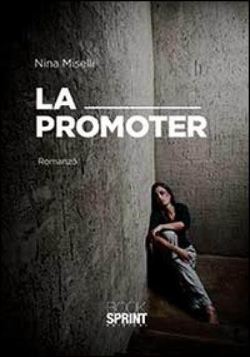 La promoter - Nina Miselli  