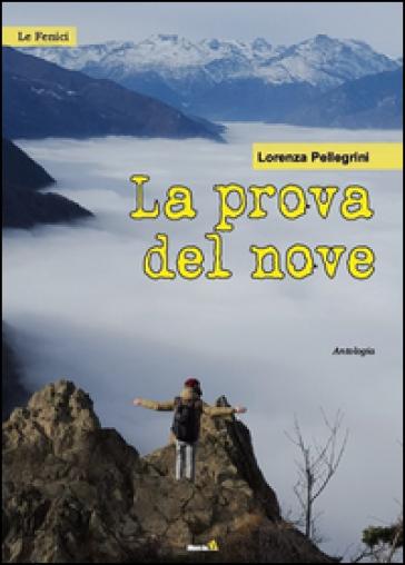 La prova del nove - Lorenza Pellegrini |