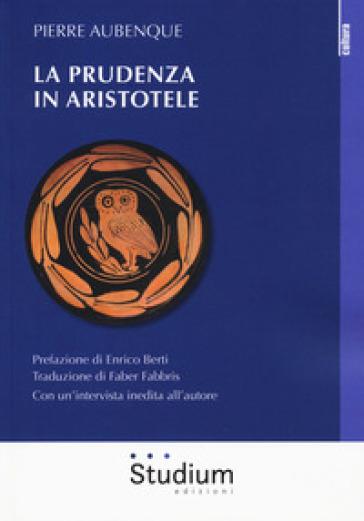 La prudenza in Aristotele - Pierre Aubenque | Rochesterscifianimecon.com
