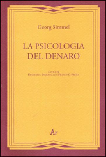 La psicologia del denaro - Georg Simmel |
