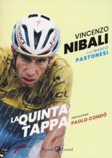 La quinta tappa - Vincenzo Nibali |