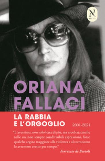 La rabbia e l'orgoglio - Oriana Fallaci |