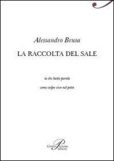 La raccolta del sale - Alessandro Brusa |