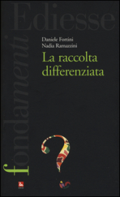 La raccolta differenziata