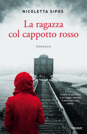 La ragazza col cappotto rosso - Nicoletta Sipos | Jonathanterrington.com