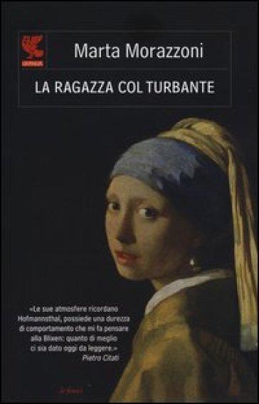 La ragazza col turbante - Marta Morazzoni |
