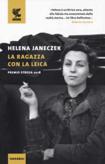 La ragazza con la Leica - Helena Janeczek | Thecosgala.com