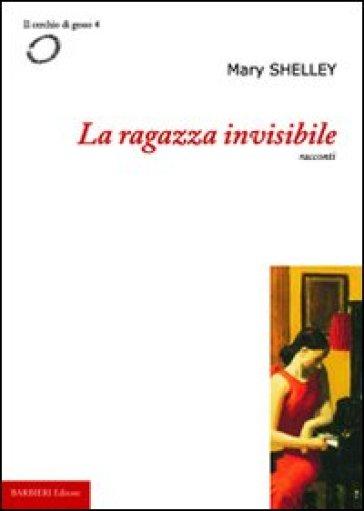La ragazza invisibile - Mary Shelley | Kritjur.org