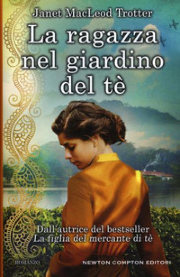 La ragazza nel giardino del tè - Janet MacLeod Trotter   Thecosgala.com