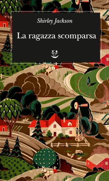 La Ragazza Scomparsa Shirley Jackson Ebook Mondadori Store