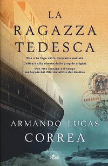 La ragazza tedesca - Armando Lucas Correa |