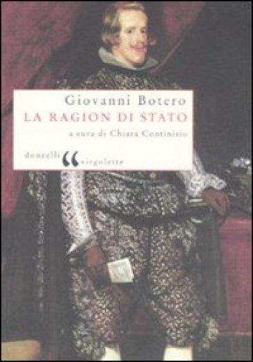 La ragion di Stato - Giovanni Botero  