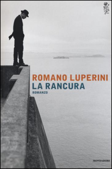 La rancura - Romano Luperini |