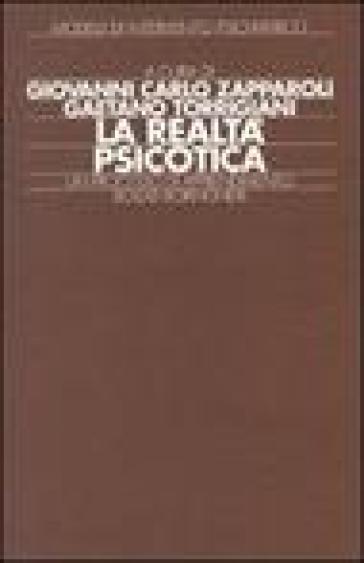 La realtà psicotica - Gaetano Torrigiani |