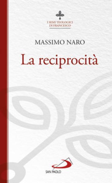La reciprocità - Massimo De Gennaro |